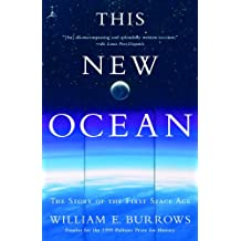 This New Ocean: The Story of the First Space Age (Modern Library (Paperback)) (English Edition)