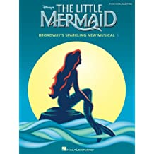 The Little Mermaid Songbook: Broadway's Sparkling New Musical (English Edition)
