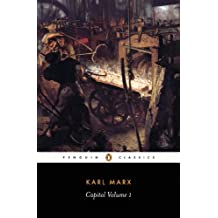Capital: Volume I (Das Kapital series Book 1) (English Edition)