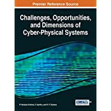 Challenges, Opportunities, and Dimensions of Cyber-Physical Systems(网络 - 物理系统的挑战、机遇与尺寸(丛书))