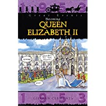 The Coronation Of Queen Elizabeth: Great Events (English Edition)