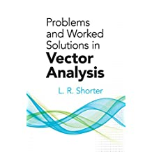 Problems and Worked Solutions in Vector Analysis (Dover Books on Mathematics) (English Edition)