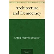 Architecture and Democracy (English Edition)