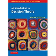 An Introduction to Decision Theory (Cambridge Introductions to Philosophy) (English Edition)