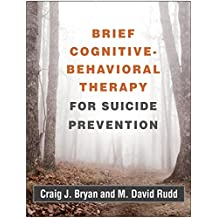 Brief Cognitive-Behavioral Therapy for Suicide Prevention (English Edition)