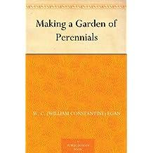 Making a Garden of Perennials (English Edition)