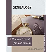 Genealogy: A Practical Guide for Librarians (Practical Guides for Librarians Book 15) (English Edition)