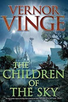 """""""The Children of the Sky (Zones of Thought series Book 3) (English Edition)"""",作者:[Vinge, Vernor]"""