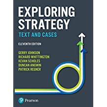 Exploring Strategy: Text and Cases (New edition)