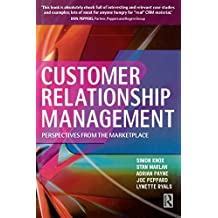 Customer Relationship Management: Perspectives from the Market Place (English Edition)