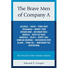 The Brave Men of Company A: The Forty-First Ohio Volunteer Infantry (English Edition)