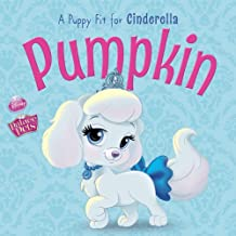 Palace Pets: Pumpkin: A Puppy Fit for Cinderella (Disney Storybook (eBook)) (English Edition)