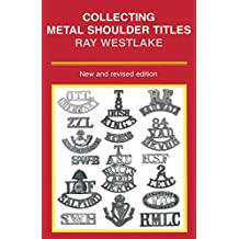 Collecting Metal Shoulder Titles (English Edition)