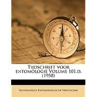 Tijdschrift Voor Entomologie Volume 101.D. (1958)