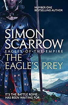 """The Eagle's Prey (Eagles of the Empire 5): Cato & Macro: Book 5 (English Edition)"",作者:[Simon Scarrow]"