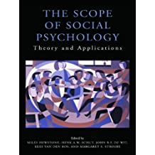 The Scope of Social Psychology: Theory and Applications (A Festschrift for Wolfgang Stroebe) (Psychology Press Festschrift Series) (English Edition)