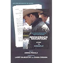Brokeback Mountain: Story to Screenplay (English Edition)