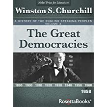 The Great Democracies, 1958 (A History of the English-Speaking Peoples Book 4) (English Edition)