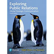 Exploring Public Relations: Global Strategic Communication (Foundation Studies in Law Series) (English Edition)