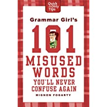 Grammar Girl's 101 Misused Words You'll Never Confuse Again (Quick & Dirty Tips) (English Edition)