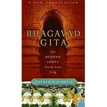 Bhagavad Gita: The Beloved Lord's Secret Love Song (English Edition)