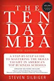 The Ten-Day MBA 4th Ed.: A Step-by-Step Guide to Mastering the Skills Taught In America's Top Business Schools