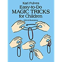 Easy-to-Do Magic Tricks for Children (Dover Magic Books) (English Edition)