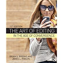 The Art of Editing in the Age of Convergence (English Edition)