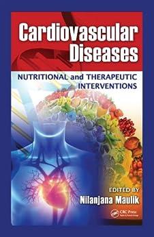 """Cardiovascular Diseases: Nutritional and Therapeutic Interventions (English Edition)"",作者:[Maulik Ph.D., Nilanjana]"