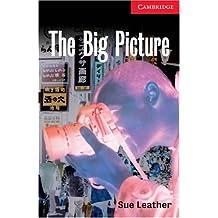 The Big Picture Level 1 (Cambridge English Readers) (English Edition)