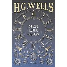 Men Like Gods (English Edition)