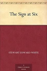 The Sign at Six (免費公版書) (English Edition)