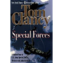 Special Forces: A Guided Tour of U.S. Army Special Forces (Tom Clancy's Military Referenc Book 7) (English Edition)