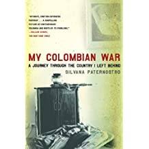 My Colombian War: A Journey Through the Country I Left Behind (English Edition)