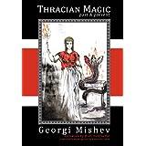 Thracian Magic: Past and Present