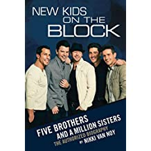 New Kids on the Block: Five Brothers and a Million Sisters (English Edition)