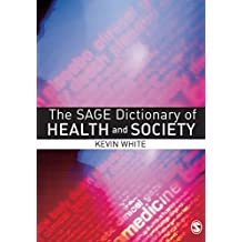 The SAGE Dictionary of Health and Society (English Edition)