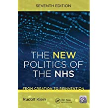 The New Politics of the NHS, Seventh Edition (English Edition)