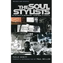 The Soul Stylists: Six Decades of Modernism - From Mods to Casuals (English Edition)