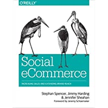 Social eCommerce: Increasing Sales and Extending Brand Reach (English Edition)