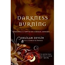 Darkness Burning (Dark Realm Series Book 3) (English Edition)