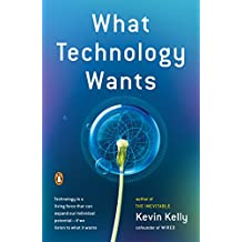 What Technology Wants (English Edition)