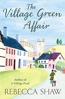 """""""The Village Green Affair (Turnham Malpas Series Book 13) (English Edition)"""",作者:[Shaw, Rebecca]"""