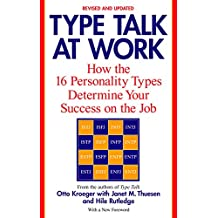 Type Talk at Work (Revised): How the 16 Personality Types Determine Your Success on the Job (English Edition)