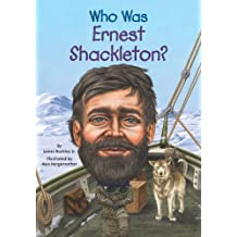 Who Was Ernest Shackleton? (Who Was?) (English Edition)