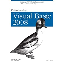 Programming Visual Basic 2008: Build .NET 3.5 Applications with Microsoft's RAD Tool for Business (English Edition)
