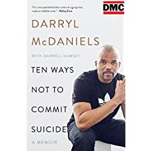 Ten Ways Not to Commit Suicide: A Memoir (English Edition)