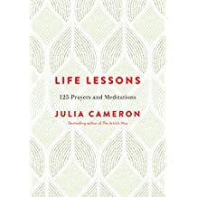 Life Lessons: 125 Prayers and Meditations (English Edition)