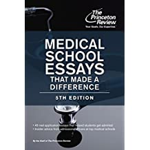 Medical School Essays That Made a Difference, 5th Edition (Graduate School Admissions Guides) (English Edition)