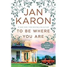 To Be Where You Are (Mitford Book 14) (English Edition)